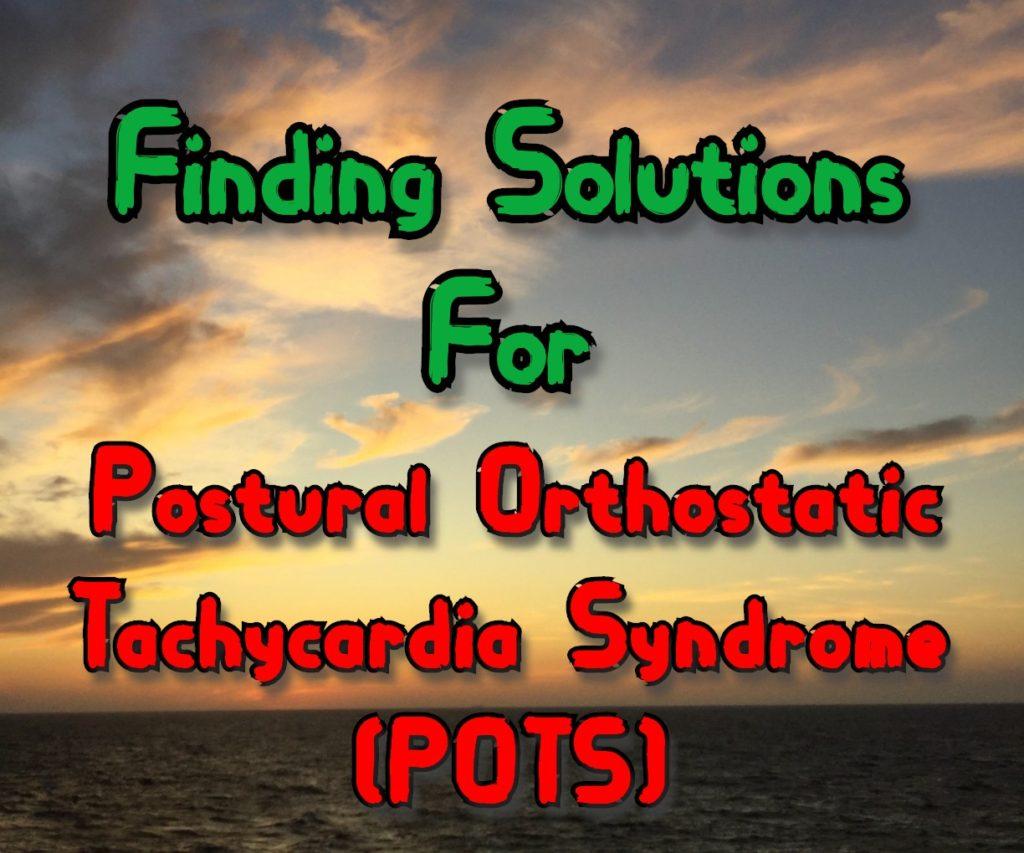 Postural Orthostatic TachycardiaSyndrome
