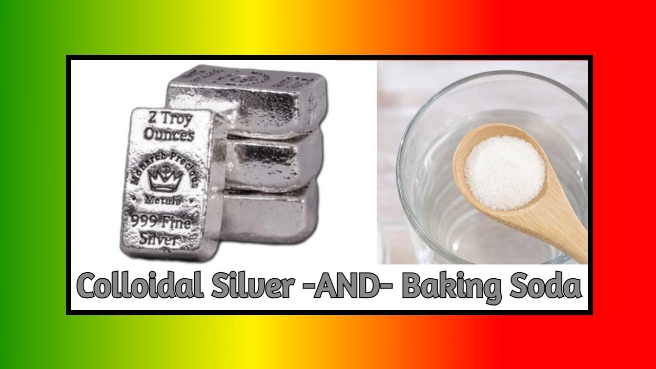 Silver Baking Soda Protocol